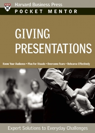 Giving Presentations: Expert Solutions to Everyday Challenges