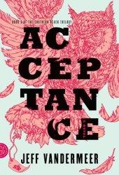 Acceptance (Southern Reach, #3) Book Pdf