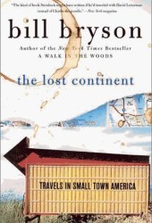 The Lost Continent: Travels in Small Town America Pdf Book