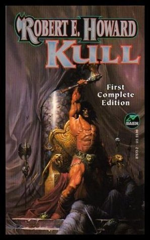 Kull (The Robert E. Howard Library, Vol II)