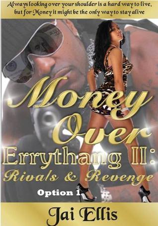 Money Over Errythang II: Rivals & Revenge Option 1
