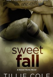 Sweet Fall (Sweet Home, #2; Carillo Boys, #1) Pdf Book