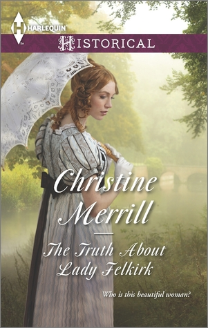 The Truth About Lady Felkirk (The De Bryun Sisters #1)