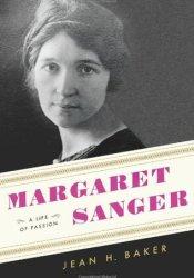 Margaret Sanger: A Life of Passion Pdf Book