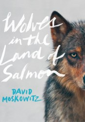 Wolves in the Land of Salmon Pdf Book