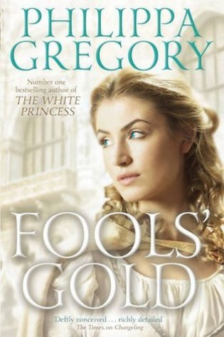 Fools' Gold (Order of Darkness #3) – Philippa Gregory