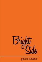 Bright Side (Bright Side, #1) Book