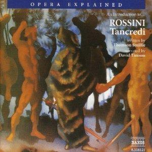 Tancredi: Opera Explained