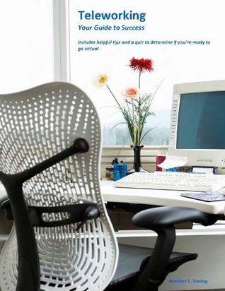 Teleworking: Your Guide to Success