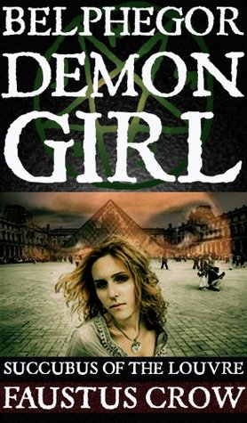 DEMON GIRL BELPHEGOR: SUCCUBUS OF THE LOUVRE