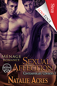 Sexual Affection (Contemporary Cowboys, #3)