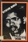 Steve Biko: The Inquest