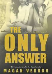 The Only Answer (Only, #2) Pdf Book