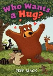 Who Wants a Hug? Pdf Book
