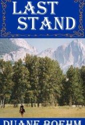 Last Stand (A Gideon Johann Western Book 1) Book Pdf