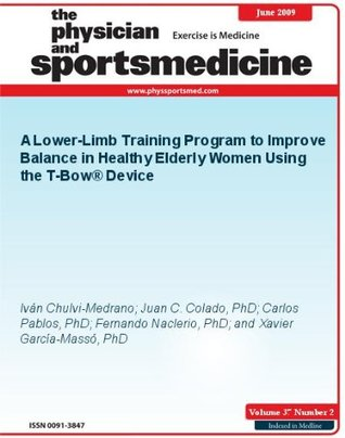 A Lower-Limb Training Program to Improve Balance in Healthy Elderly Women Using the T-Bow® Device