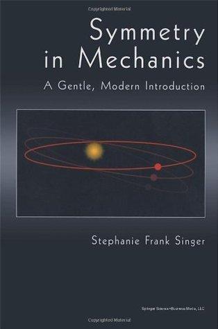 Symmetry in Mechanics: A Gentle, Modern Introduction