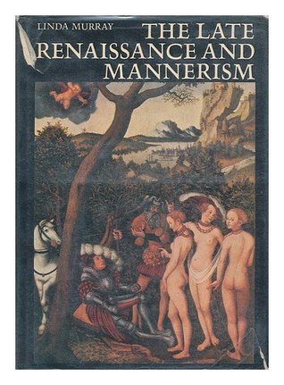 The Late Renaissance and Mannerism