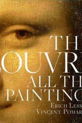Louvre: All the Paintings Book Pdf ePub