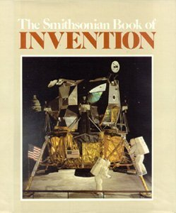 The Smithsonian Book of Invention