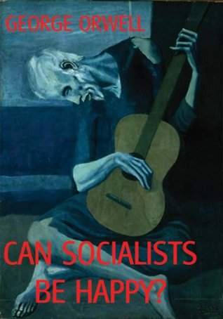 Can Socialists be Happy?