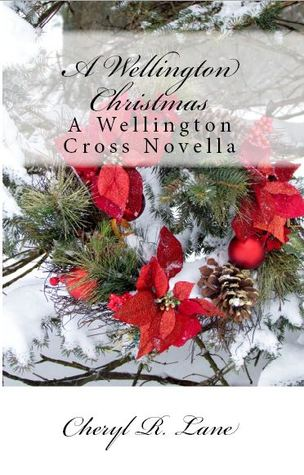 A Wellington Christmas (Wellington Cross, #2.5)