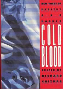 Cold Blood: New Tales of Mystery and Horror