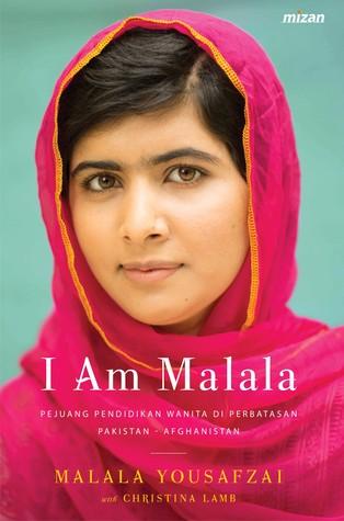 I Am Malala: Pejuang Pendidikan Wanita di Perbatasan Pakistan-Afghanistan