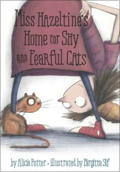 Miss Hazeltine's Home for Shy and Fearful Cats Pdf Book