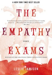 The Empathy Exams: Essays Book by Leslie Jamison