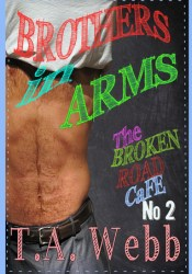 Brothers in Arms (The Broken Road Cafe #2) Pdf Book