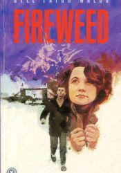 Fireweed Pdf Book