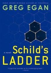 Schild's Ladder Book by Greg Egan