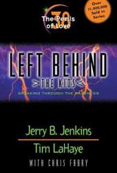 The Perils of Love: Breaking Through the Darkness (Left Behind: The Kids, #38)