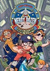 The Nerdy Dozen #2: Close Encounters of the Nerd Kind Pdf Book