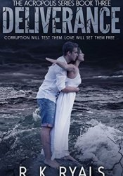 Deliverance (Acropolis, #3) Pdf Book