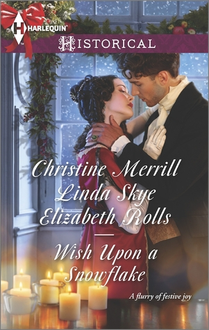 Wish Upon a Snowflake: The Christmas Duchess / Russian Winter Nights / A Shocking Proposition