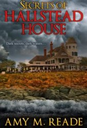 Secrets of Hallstead House