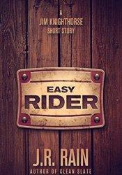 Easy Rider: A Jim Knighthorse Story Pdf Book