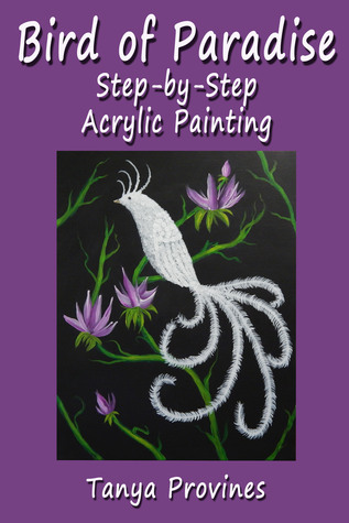 Bird of Paradise Step-by-Step Acrylic Painting
