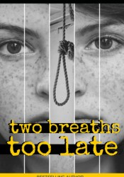 Two Breaths Too Late Pdf Book