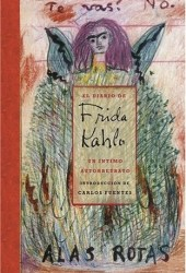 The Diary of Frida Kahlo: An Intimate Self-Portrait Pdf Book