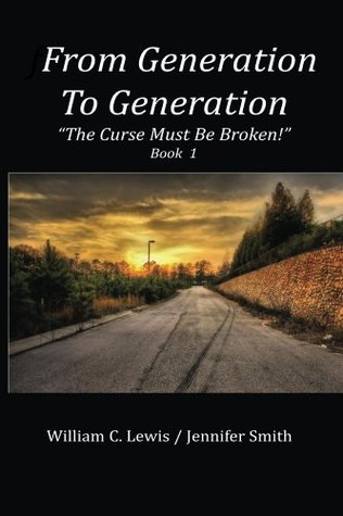 From Generation To Generation: The Curse Must Be Broken