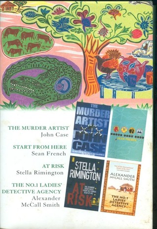 Reader's Digest Select Editions: The Murder Artist / Start From Here / At Risk / The No. 1 Ladies' Detective Agency