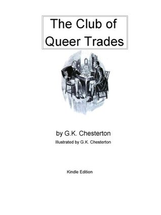 The Club of Queer Trades -- Kindle Edition [Original Illustrations]