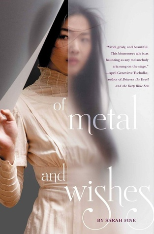 Of Metal and Wishes (Of Metal and Wishes, #1)