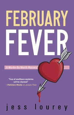 February Fever (Murder-by-Month Mystery #10)