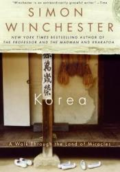 Korea: A Walk Through the Land of Miracles Pdf Book