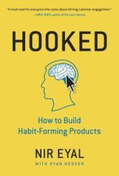 Hooked: How to Build Habit-Forming Products Book