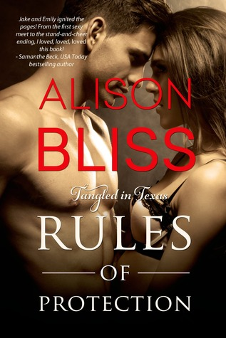 Rules of Protection (Tangled in Texas, #1)